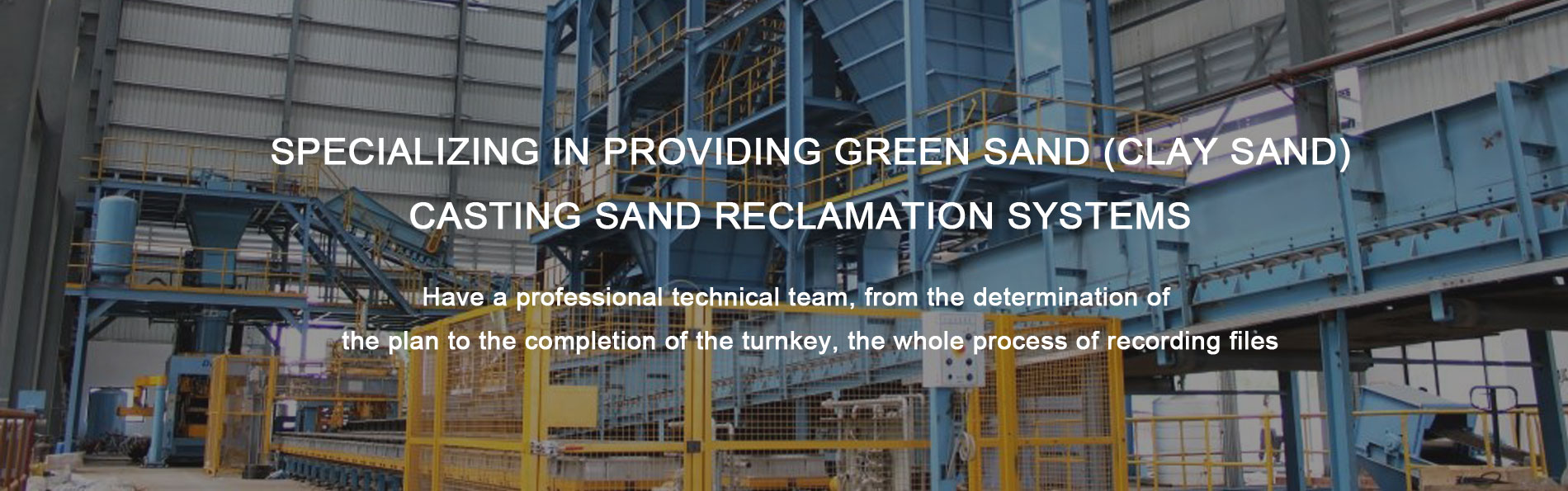 Specializing in providing green sand (clay sand) casting Sand Reclamation Systems